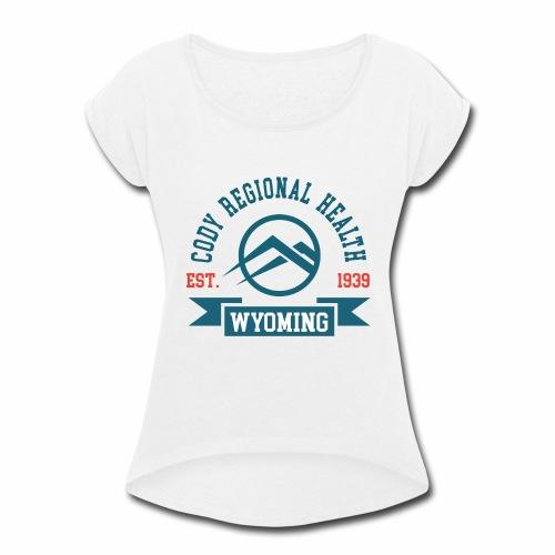 Cody Regional Health - Women's Roll Cuff T-Shirt