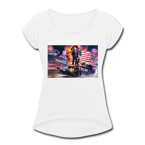 President Trump - Women's Roll Cuff T-Shirt