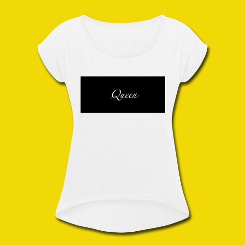 queen - Women's Roll Cuff T-Shirt