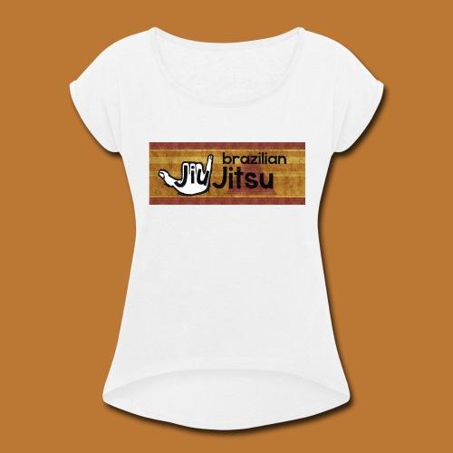 Hang Loose Jiu Jitsu - Women's Roll Cuff T-Shirt