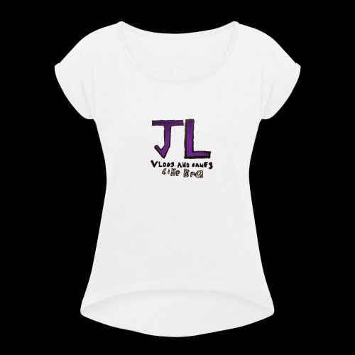 Girls merch - Women's Roll Cuff T-Shirt