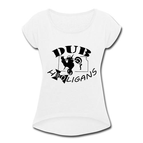 Dub Hooligans Logo - Women's Roll Cuff T-Shirt