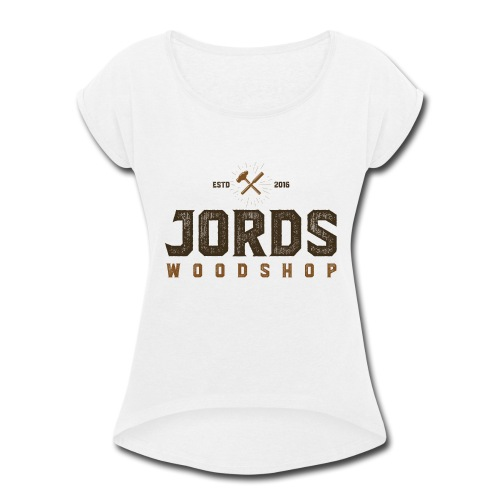 New Age JordsWoodShop logo - Women's Roll Cuff T-Shirt