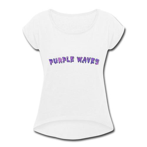 Purple Waves - Women's Roll Cuff T-Shirt