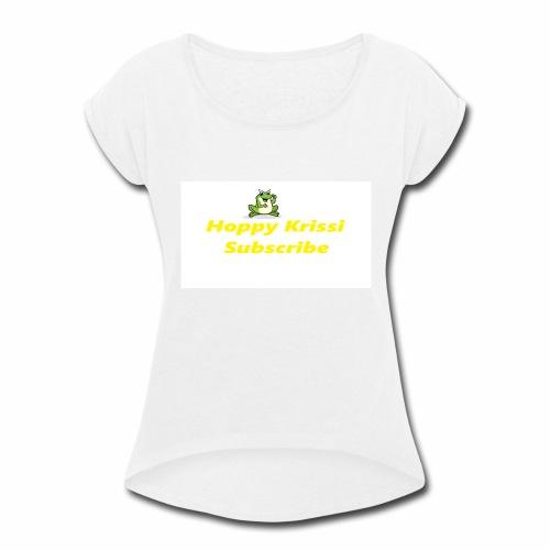 first merch - Women's Roll Cuff T-Shirt