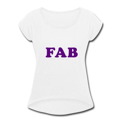 FAB Tank - Women's Roll Cuff T-Shirt