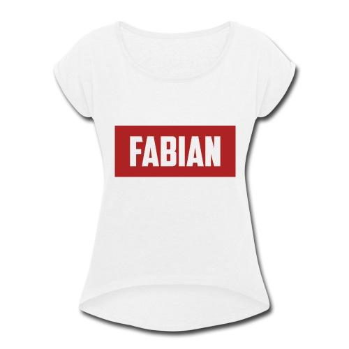 Fabian Logo - Women's Roll Cuff T-Shirt