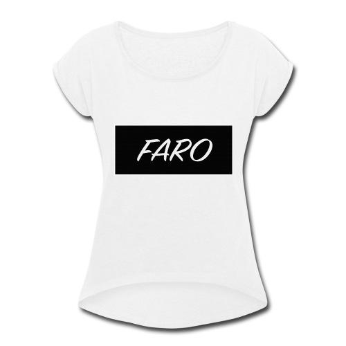 FARO_Logo - Women's Roll Cuff T-Shirt