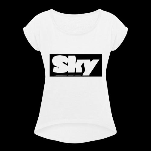 Sky's Official Shirt - Women's Roll Cuff T-Shirt