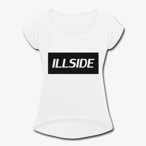 ILLSIDE - Women's Roll Cuff T-Shirt