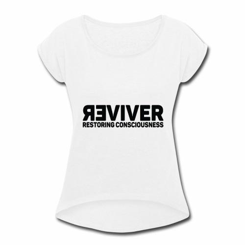 REVIVER - Women's Roll Cuff T-Shirt
