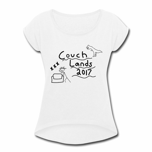 #CouchLands2017 - Women's Roll Cuff T-Shirt