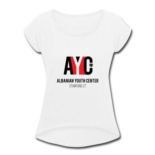 Albanian Youth Center - Women's Roll Cuff T-Shirt