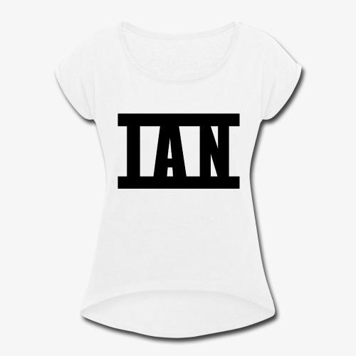 I A N Logo - Women's Roll Cuff T-Shirt