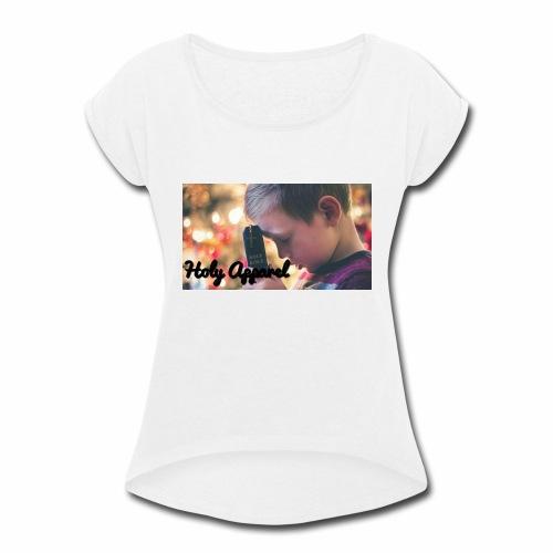 Holy apparel - Women's Roll Cuff T-Shirt