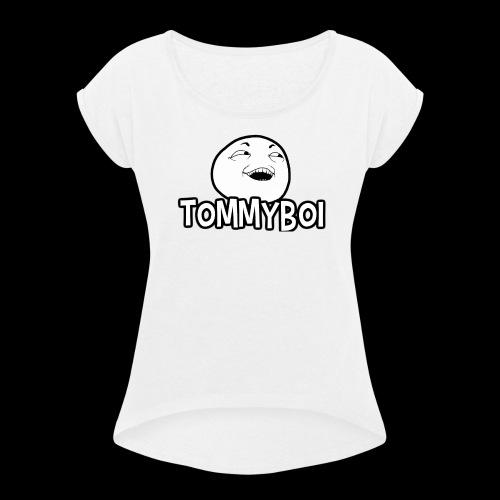 TommyBoi Original Design - Women's Roll Cuff T-Shirt