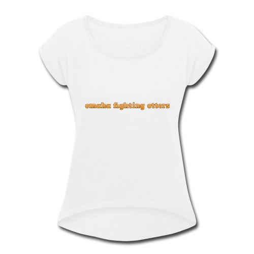 latest gear v1.0 - Women's Roll Cuff T-Shirt