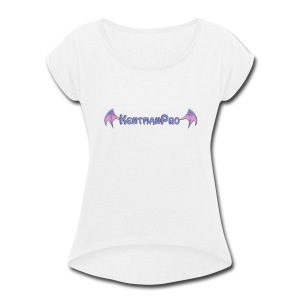 KentmanPro Merch - Women's Roll Cuff T-Shirt