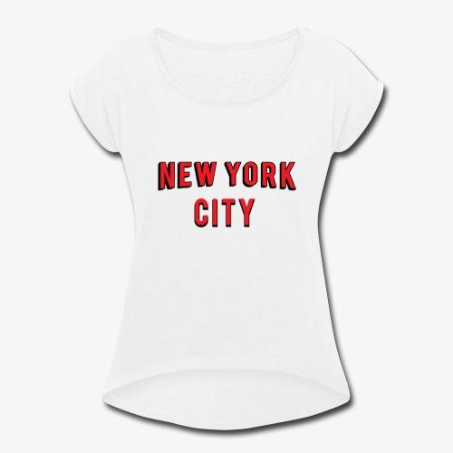 NEW YORK CITY Netflix T-shirt - Women's Roll Cuff T-Shirt