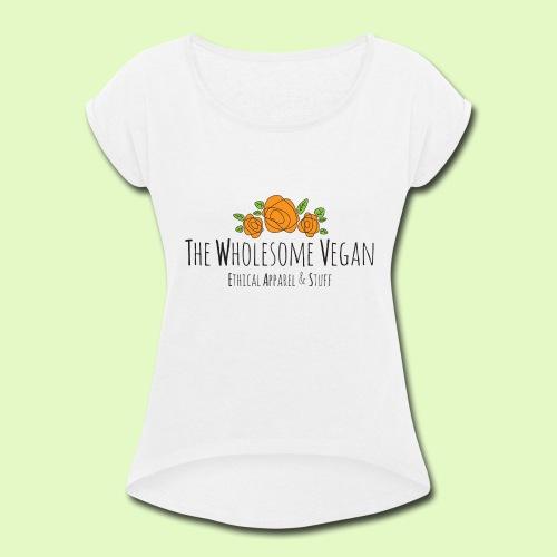 The Wholesome Vegan logo - Women's Roll Cuff T-Shirt