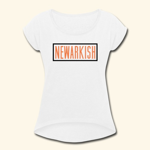 Newarkish Logo T - Women's Roll Cuff T-Shirt
