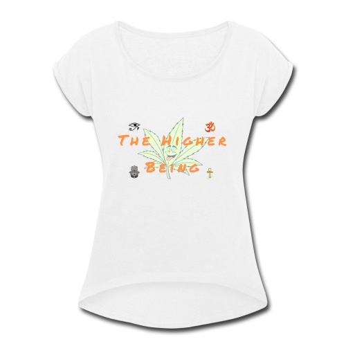 The Higher Being - Women's Roll Cuff T-Shirt