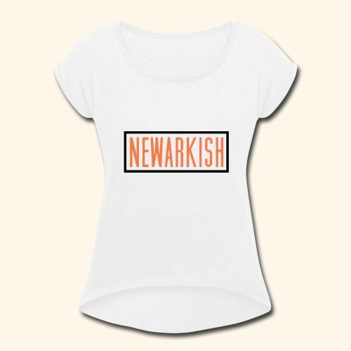 Newarkish Logo T - Women's Roll Cuff T-Shirt