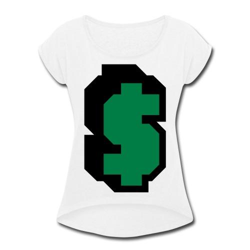capitalism $ - Women's Roll Cuff T-Shirt