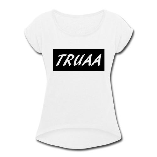 truaa - Women's Roll Cuff T-Shirt
