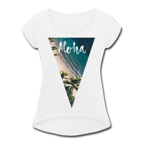 Aloha Pyramid - Women's Roll Cuff T-Shirt