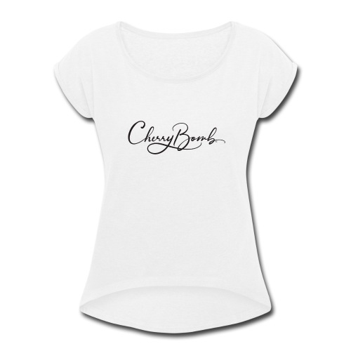 Cherry Bomb Black - Women's Roll Cuff T-Shirt