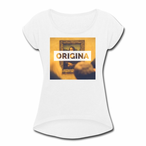 Origina - Women's Roll Cuff T-Shirt