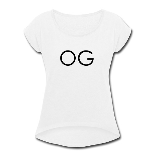 OG design white - Women's Roll Cuff T-Shirt