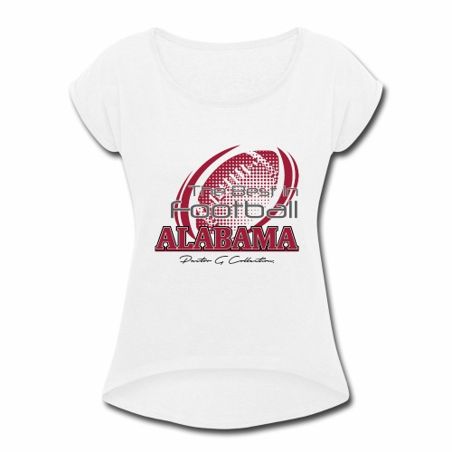 Pastor G Collection - Best In Football Alabama - Women's Roll Cuff T-Shirt