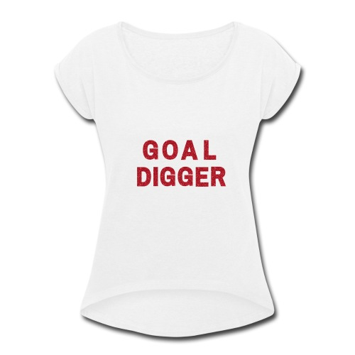 Red Glitter Goal Digger - Women's Roll Cuff T-Shirt