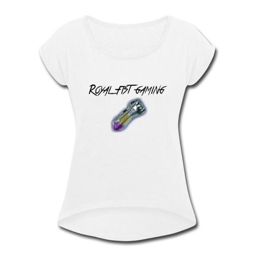 Royal Fist Gaming - Women's Roll Cuff T-Shirt