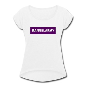 The Angel Army - Women's Roll Cuff T-Shirt