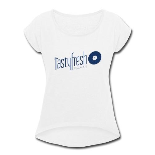 Tastyfresh Logo 2018 - Women's Roll Cuff T-Shirt