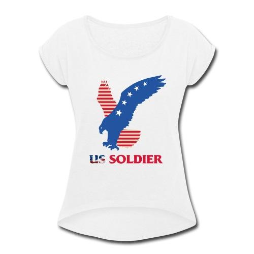 US Soldier Art Design - Women's Roll Cuff T-Shirt
