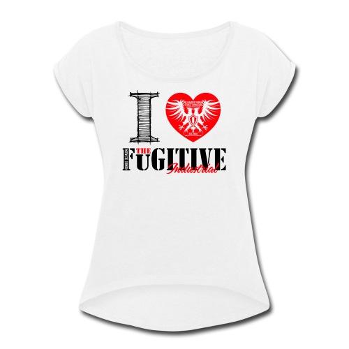 FUGITIVE 1638 - Women's Roll Cuff T-Shirt