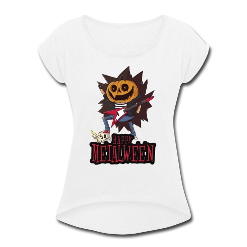 Happy Metalween - Women's Roll Cuff T-Shirt