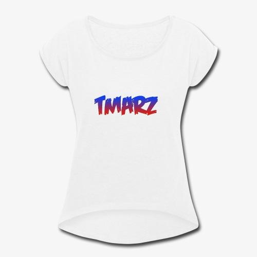 Tmarz Text Design - Women's Roll Cuff T-Shirt