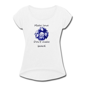 Beard - Women's Roll Cuff T-Shirt
