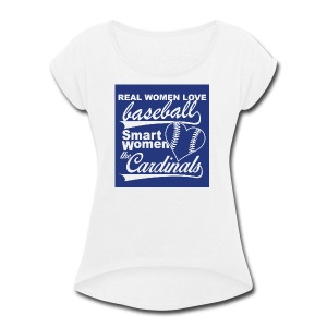 Cardinals baseball - Women's Roll Cuff T-Shirt