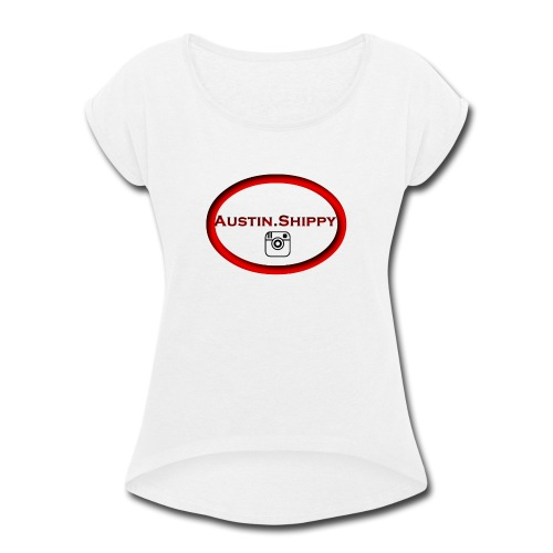 Austin.Shippy - Women's Roll Cuff T-Shirt