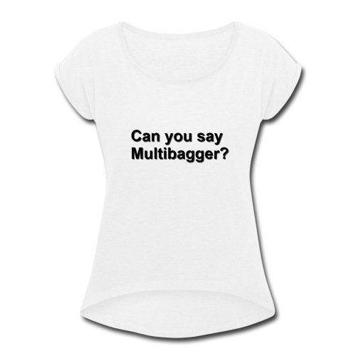 WhiteShirt Multibagger - Women's Roll Cuff T-Shirt