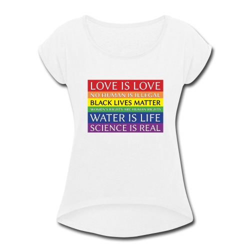rainbow solidarity - Women's Roll Cuff T-Shirt