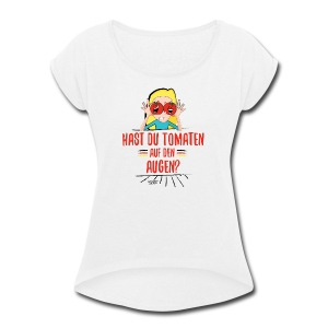 German Expression - Women's Roll Cuff T-Shirt