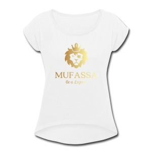 MUFASSA- King your own jungle of life - Women's Roll Cuff T-Shirt