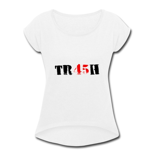 graphic TR45H shirt - Women's Roll Cuff T-Shirt